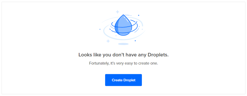 you don't have any Droplets
