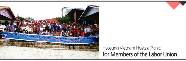 Hyosung Vietnam Hosts a Picnic for Members of the Labor Union