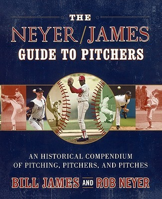 The Guide to Pitchers Neyer/James