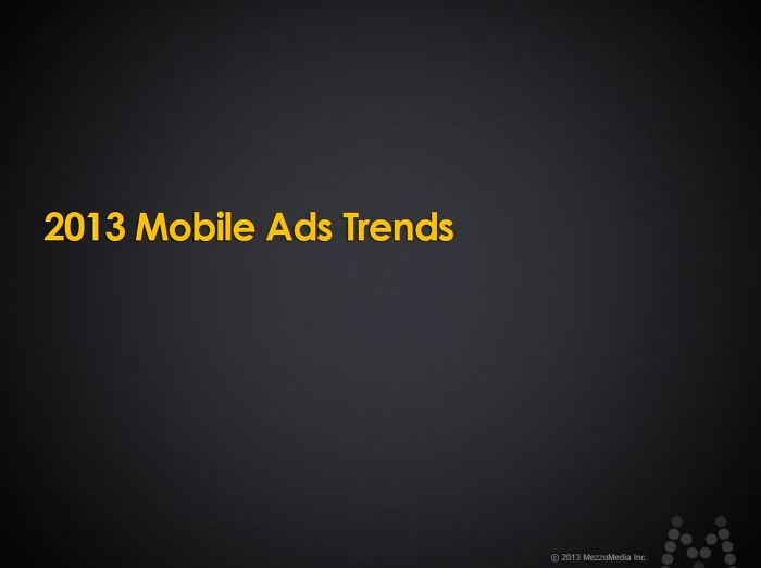 2013 Mobile Ads Trends