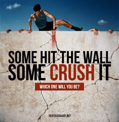 Some hit the wall. Some crush it.