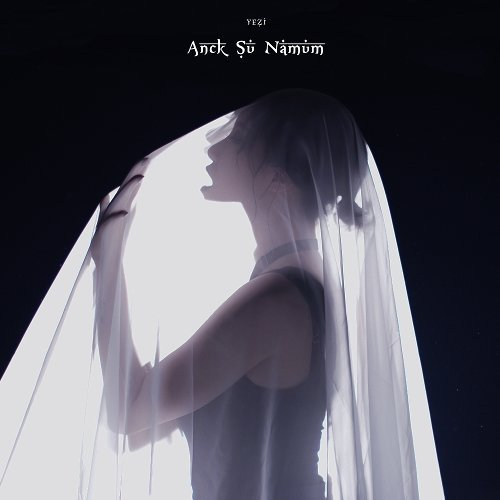 YEZI – Anck Su Namum Lyrics [English, Romanization]