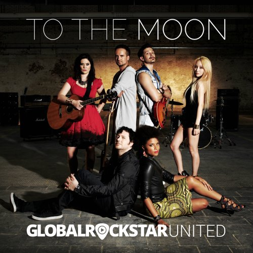 GLOBAL ROCKSTAR UNITED – To The Moon Lyrics [English, Romanization]