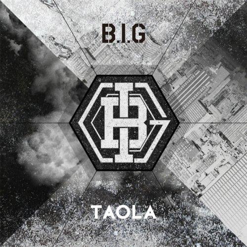 B.I.G – TAOLA Lyrics [English, Romanization]