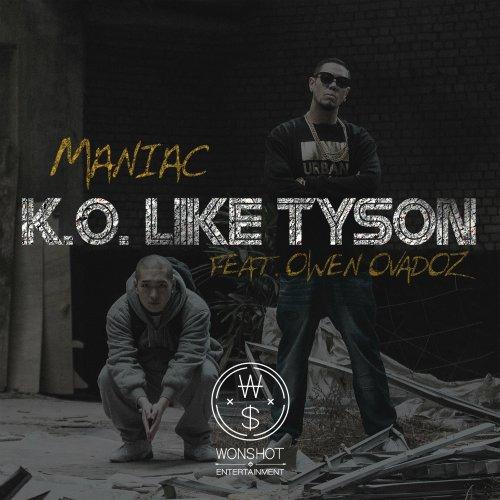 Maniac – K.O like Tyson (feat. Owen Ovadoz) Lyrics [English, Romanization]
