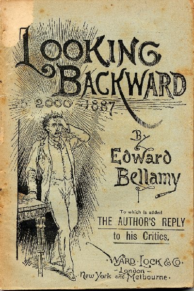 Edward Bellamy Looking Backward