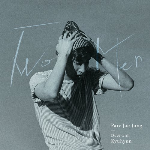 Park Jae Jung – Two Men (Duet Kyuhyun) Lyrics [English, Romanization]