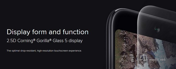2.5D Corning® Gorilla® Glass 5 display