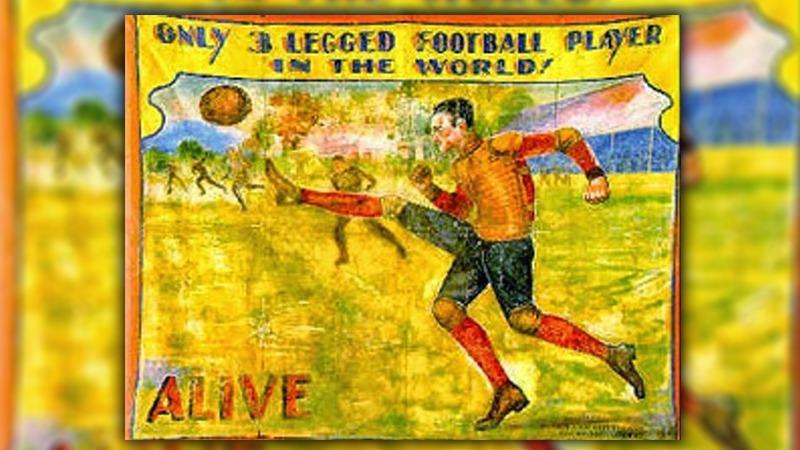 사진: 세 개의 다리를 가진 렌티니가 서커스에서 축구쇼를 보이는 포스터