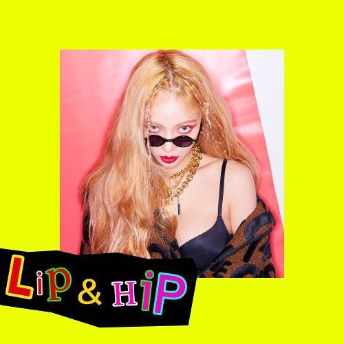 HyunA – Lip & Hip Lyrics [English, Romanization]
