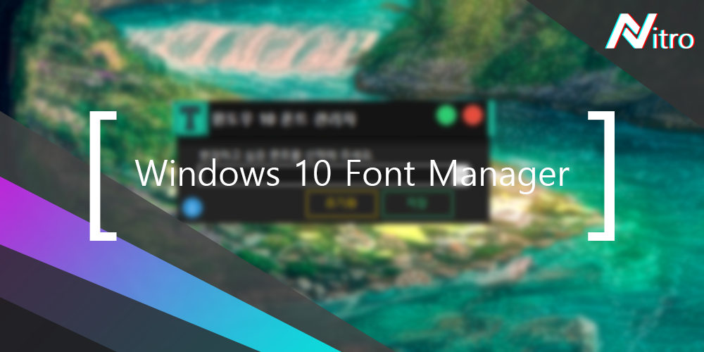 Windows 10 Font Manager