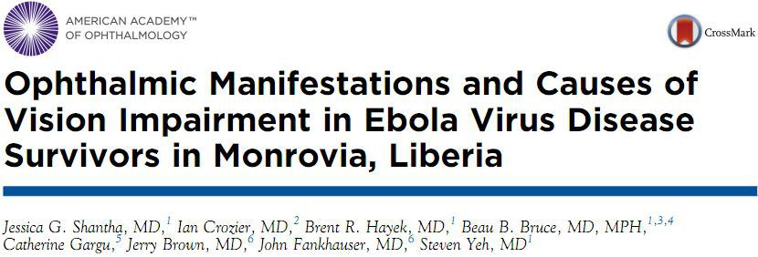 Ophthalmic Manifestations and Causes of Vision Impairment in Ebola Virus Disease Survivors in Monrovia, Liberia