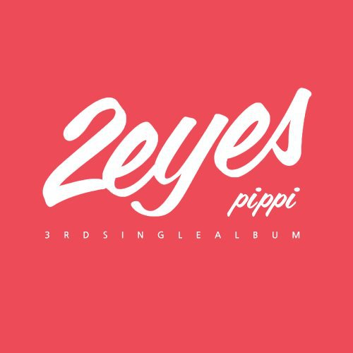 2EYES – PIPPI Lyrics [English, Romanization]