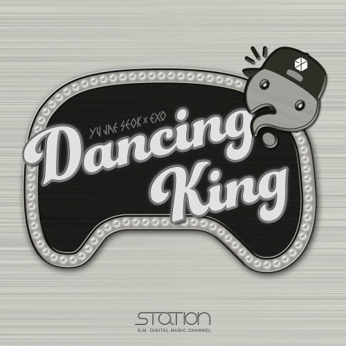 Yu Jae Seok X EXO – Dancing King Lyrics [English, Romanization]