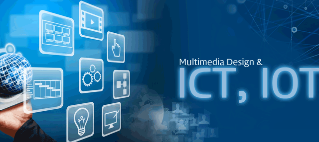 Multimedia Design &  ICT, IOT