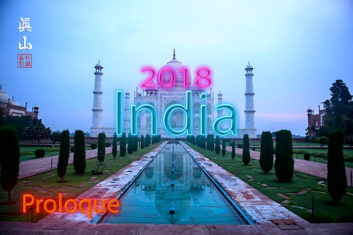 2018 India Tour - Proloque