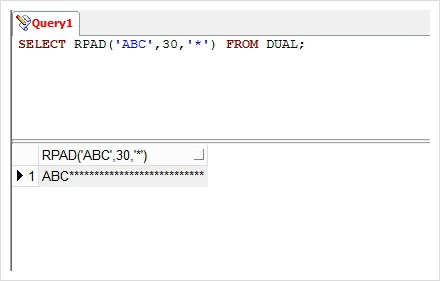 SELECT RPAD('ABC',30,'*') FROM DUAL;
