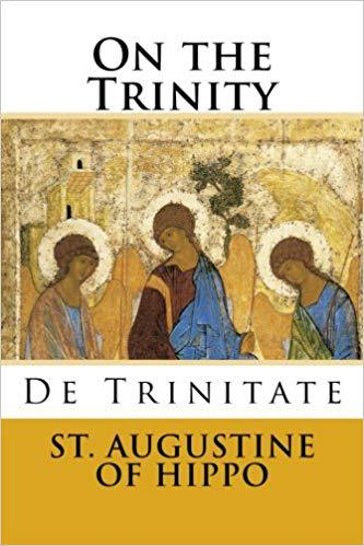 "The Works of St. Augustine ""On the Trinity"""