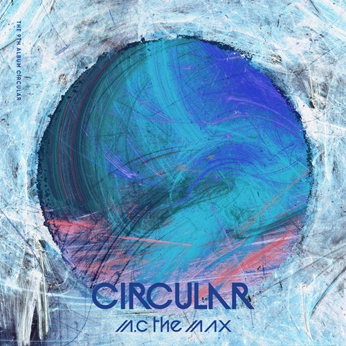 엠씨더맥스 'Circular'(써큘러) 사진=325E&C