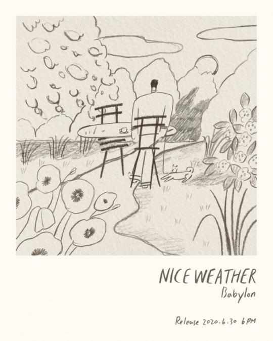 30일(화), 베이빌론(Babylon) 싱글 앨범 13집 '나이스 웨더(Nice Weather)' 발매 | 인스티즈