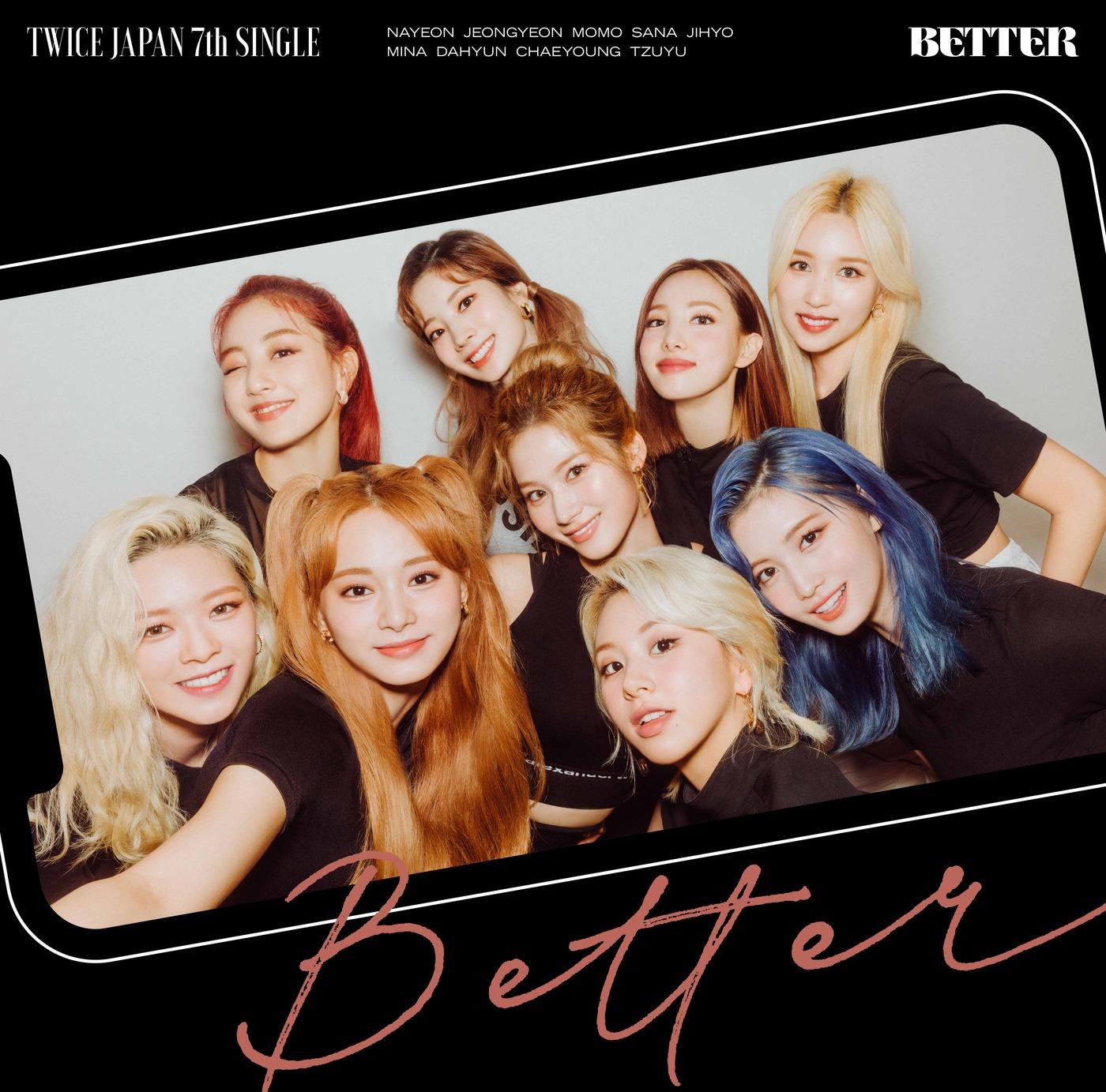 18일(수), 트와이스 일본 싱글 앨범 7집 'BETTER' 발매 | 인스티즈
