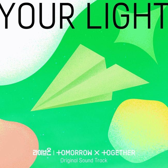 24일(화), 투모로우바이투게더(TXT) 드라마 '라이브온' OST 'Your Light' 발매 | 인스티즈