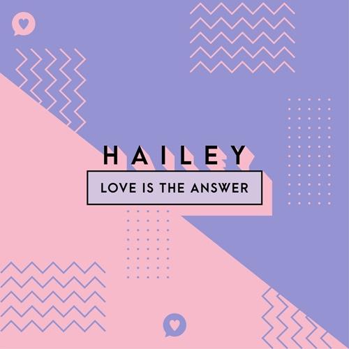 5일(월), 헤일리 싱글 앨범 'Love Is The Answer' 발매 | 인스티즈