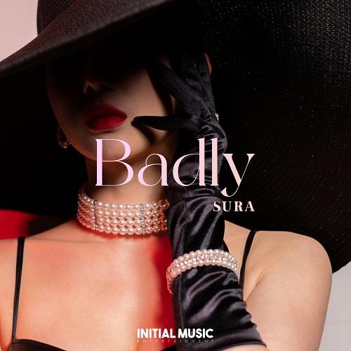 8일(토), DJ수라 디지털 싱글 'Badly' 발매 | 인스티즈