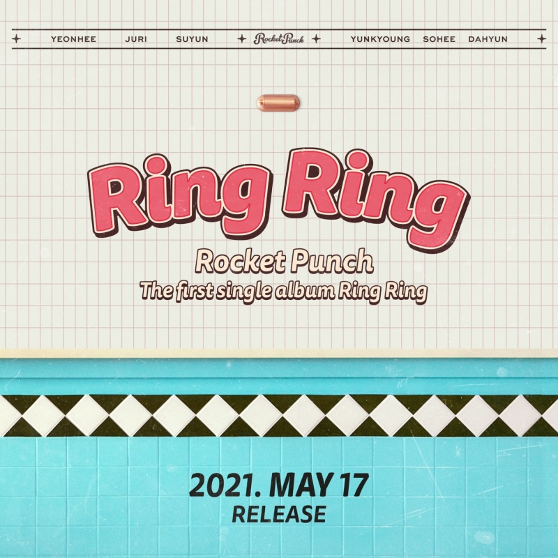 17일(월), 로켓펀치(Rocket Punch) 싱글 앨범 1집 'Ring Ring' 발매 | 인스티즈