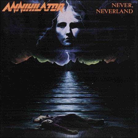 Annihilator / Never, Neverland (1990)