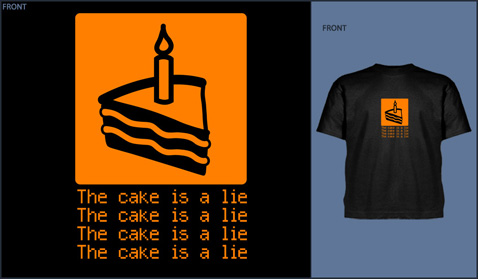 """T-Shirts saying, """"the cake is a lie"""""""