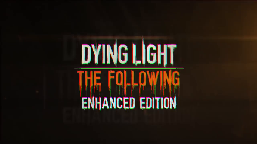 Dying+Light+Now+%7C+Updated+Dying+Light%3A+The+Following+%E2